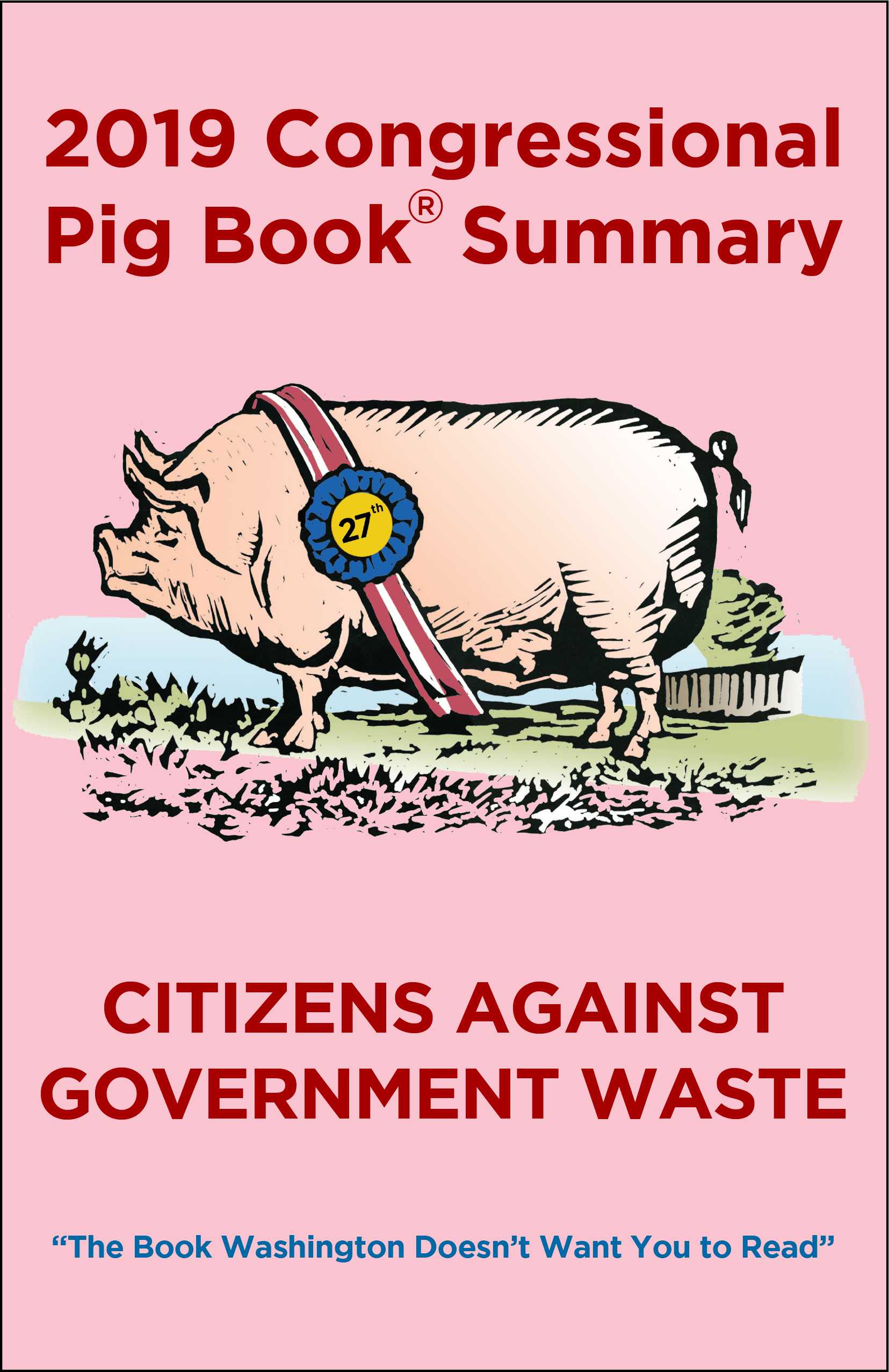 2019 Congressional Pig Book | Council For Citizens Against ...